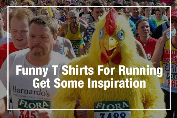 Funny T Shirts And Tops For Running