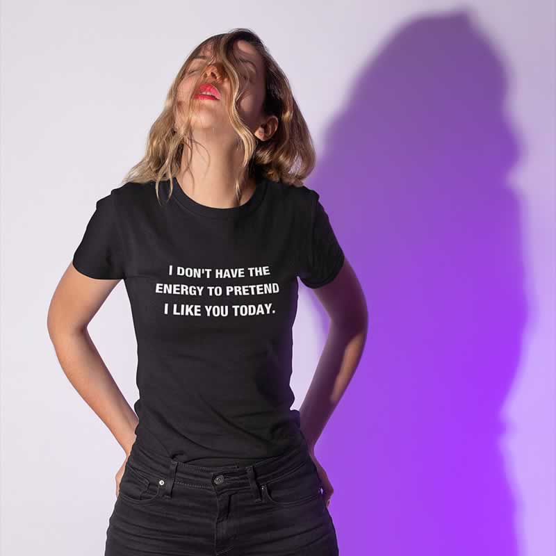 Women's Slogan T-Shirts
