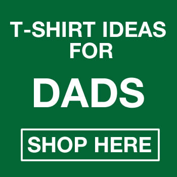 Novelty T-shirt Ideas For Dads