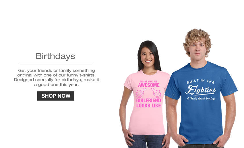 Novelty Birthday T-shirts