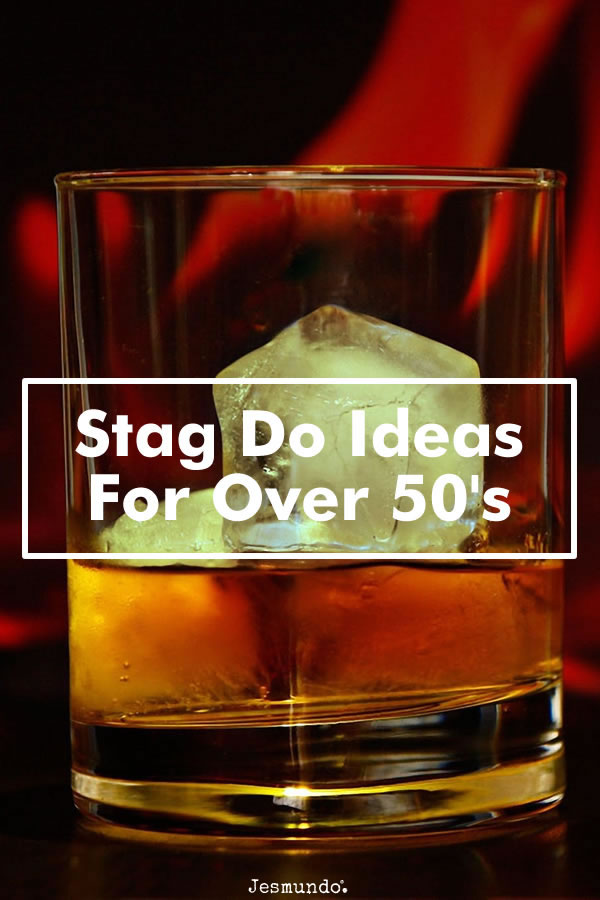 Stag Do Ideas For Over 50's And Older Gentlemen