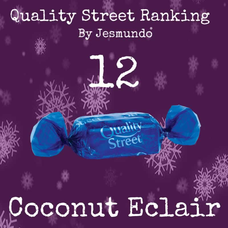 Coconut Eclair Ranked Worst Quality Street Chocolate