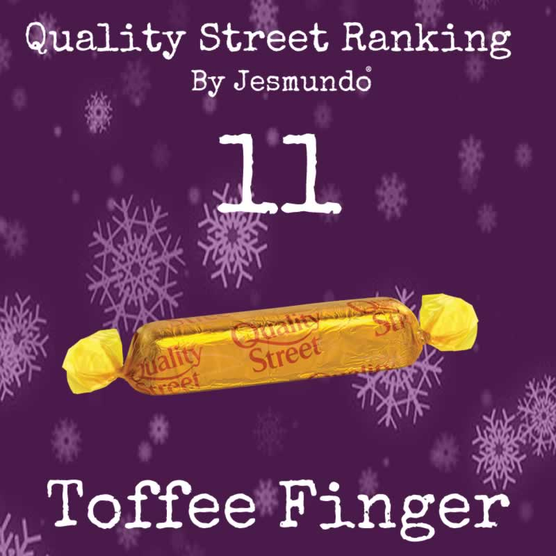 Quality Street Ranking: Toffee Finger