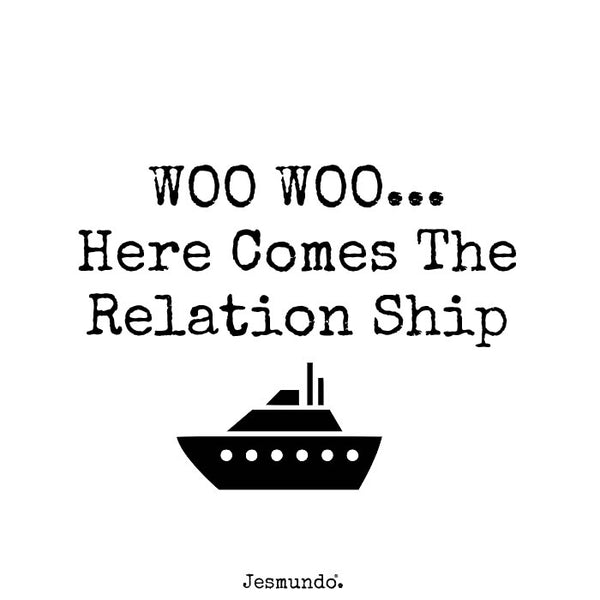 The relation ship