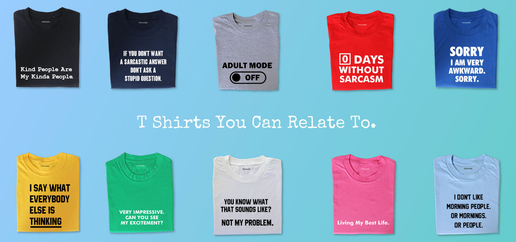 68e934b80 Jesmundo - Slogan T Shirts You Can Relate To - Relatable Tees With ...