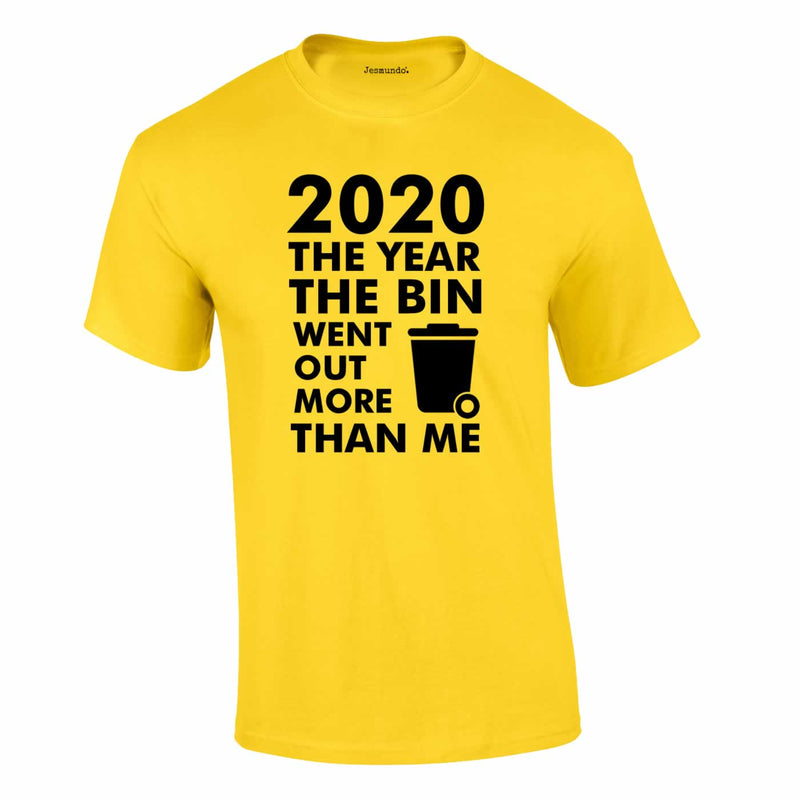 2020 Year Bin Went Out More Than Me Tee In Yellow