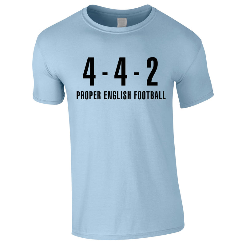 4-4-2 Proper English Football Tee In Sky