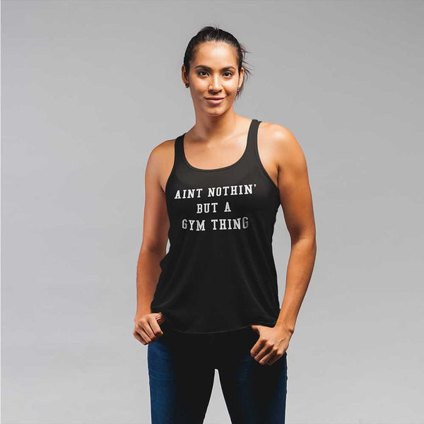 Aint Nothin But A Gym Thing Vest For Women