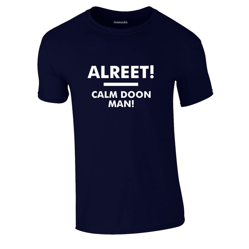 Alreet! Calm Doon Man Tee In Navy