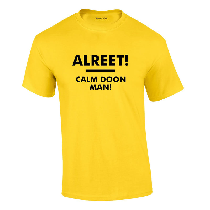 Alreet! Calm Doon Man Tee In Yellow