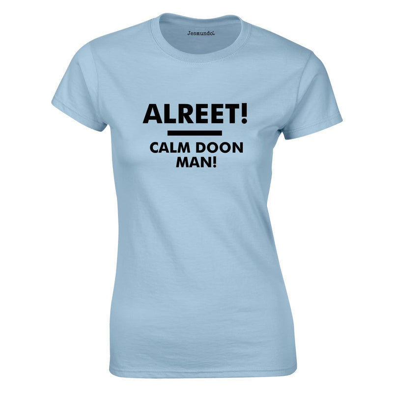 Alreet Calm Doon Man Ladies Tee In Sky