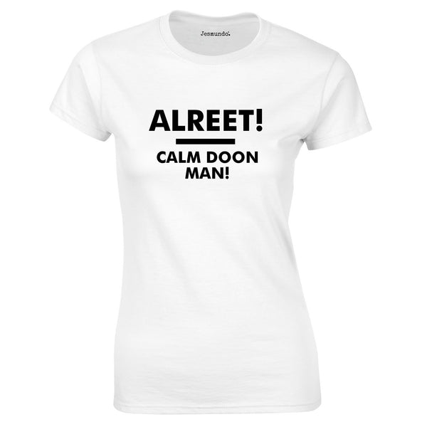 Alreet Calm Doon Man Ladies Tee In White
