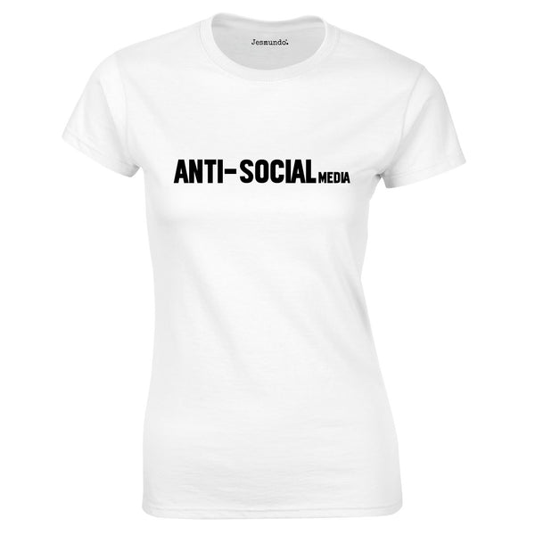 Anti Social Media Ladies Top In White