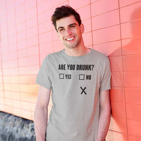 Are You Drunk Men's Funny Tee