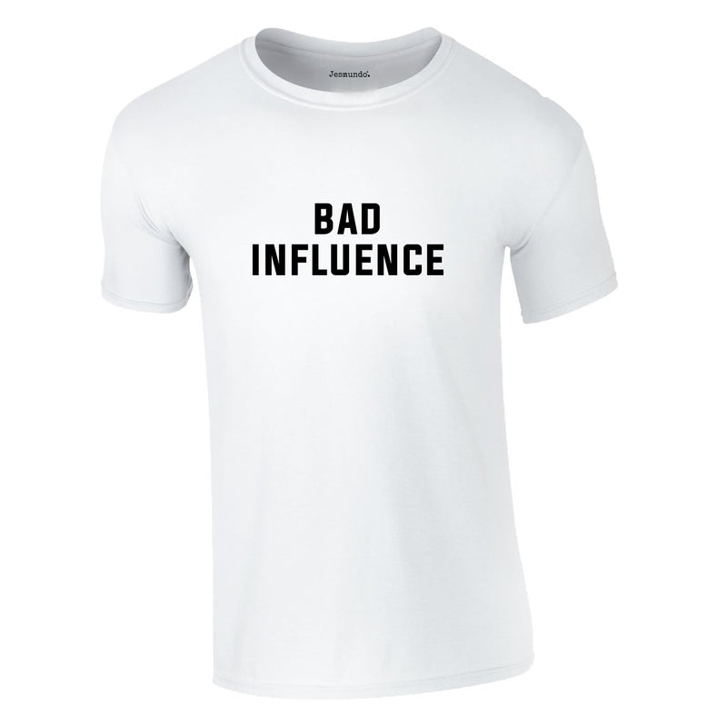 Bad Influence Tee In White