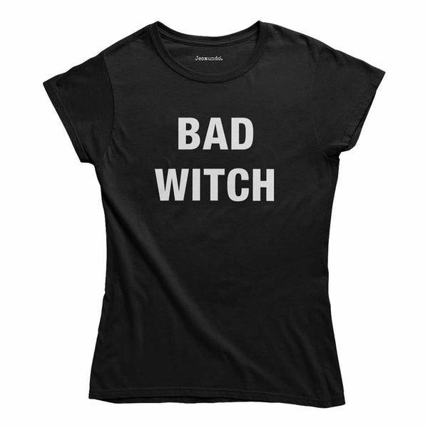 Bad Witch Ladies T-Shirt