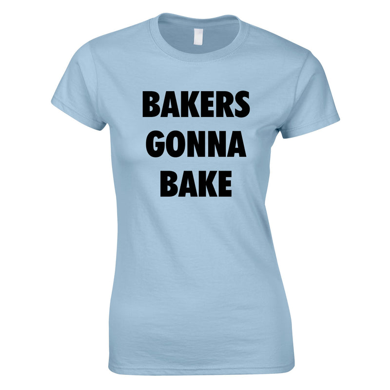 Bakers Gonna Bake Top In Sky
