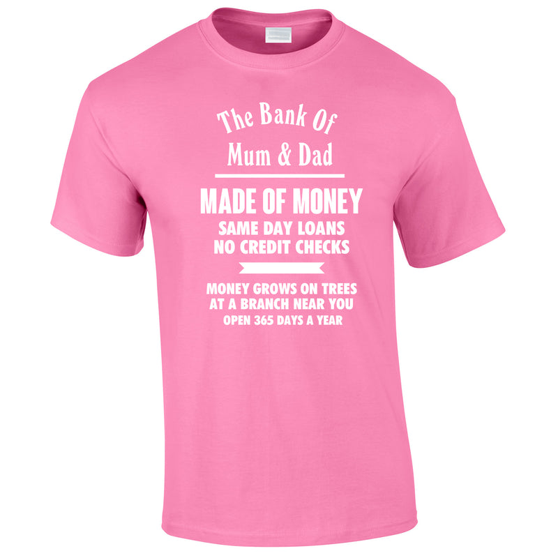 Bank Of Mum And Dad Tee In Pink