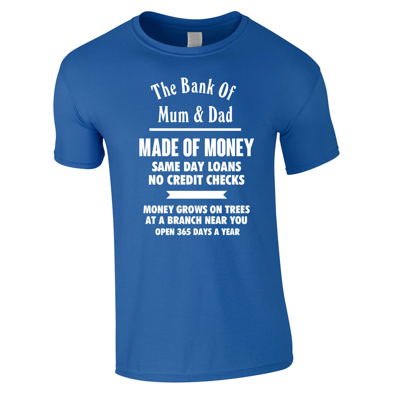 Bank Of Mum And Dad Tee In Royal