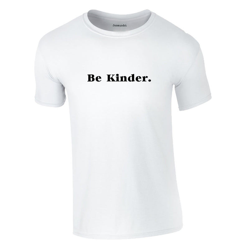 Be Kinder Tee In White