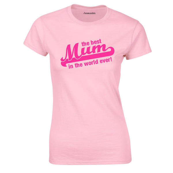 SALE - Best Mum In The World Womens Tee Pink