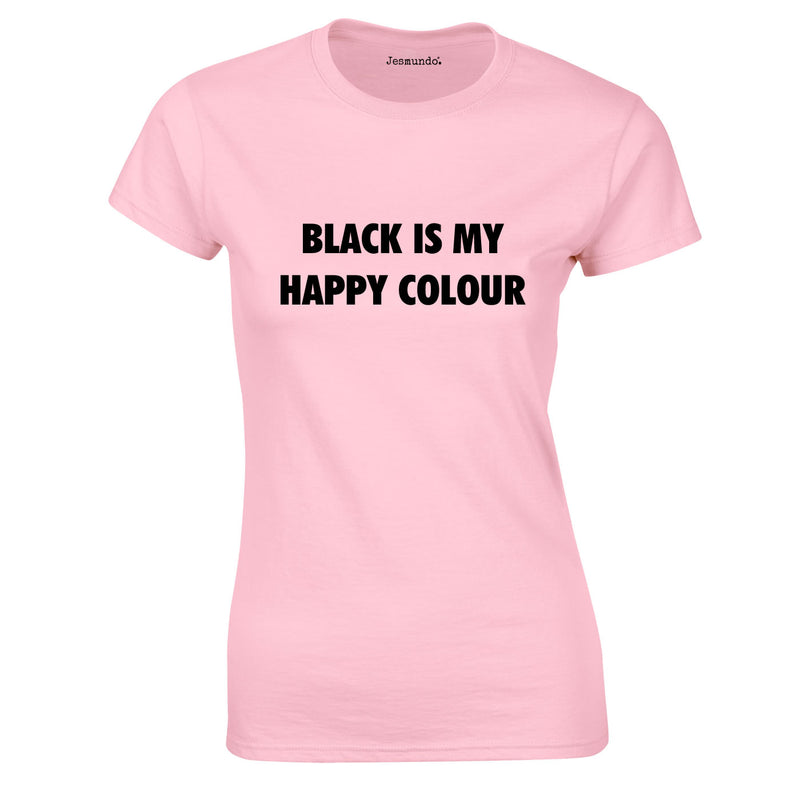 Black Is My Happy Colour Ladies Top Pink