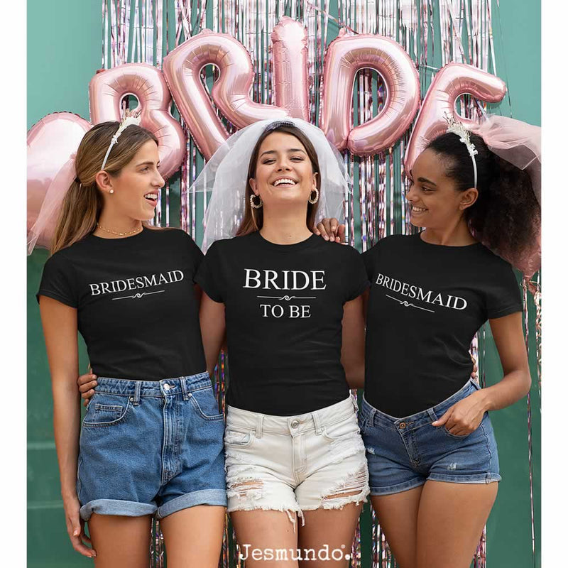 Bride To Be Bridesmaids Custom Printed T-Shirts