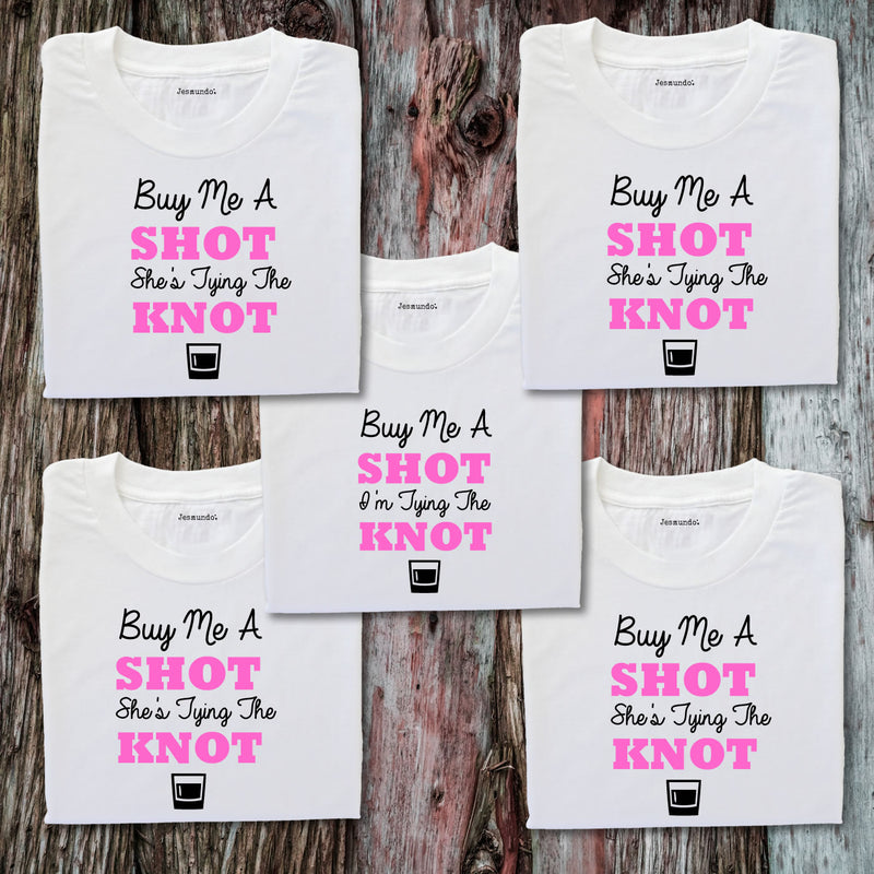 Buy Me A Shot I'm Tying The Knot Personalised Hen Party T Shirts