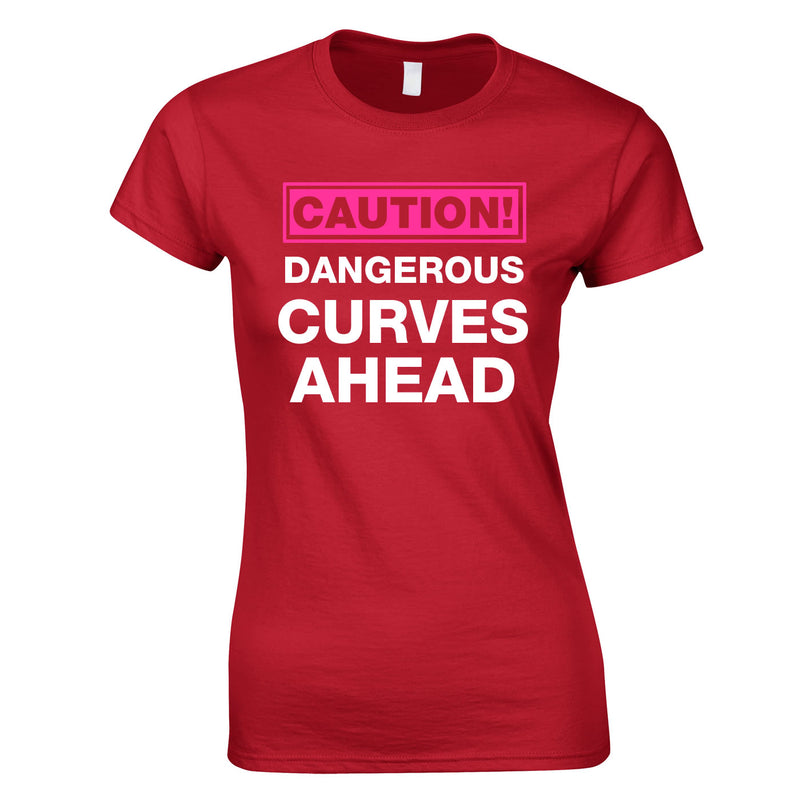 Caution Dangerous Curves Ahead Top In Red