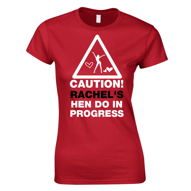 Caution Hen Do In Progress T Shirts