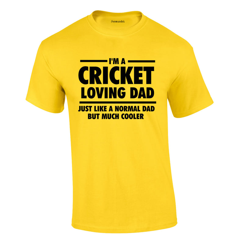 I'm A Cricket Loving Dad Tee In Yellow