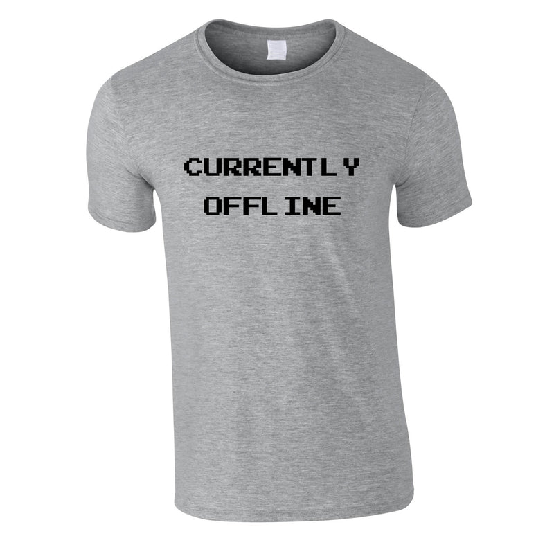 Currently Offline Tee In Grey