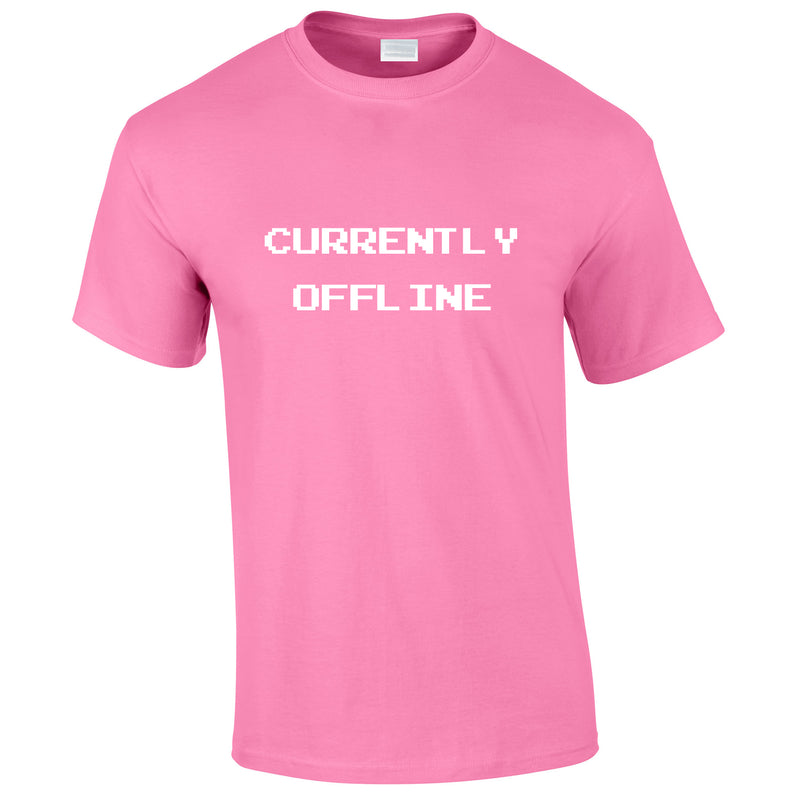 Currently Offline Tee In Pink