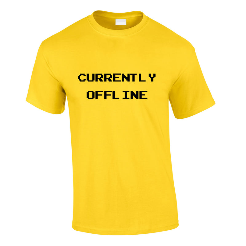 Currently Offline Tee In Yellow