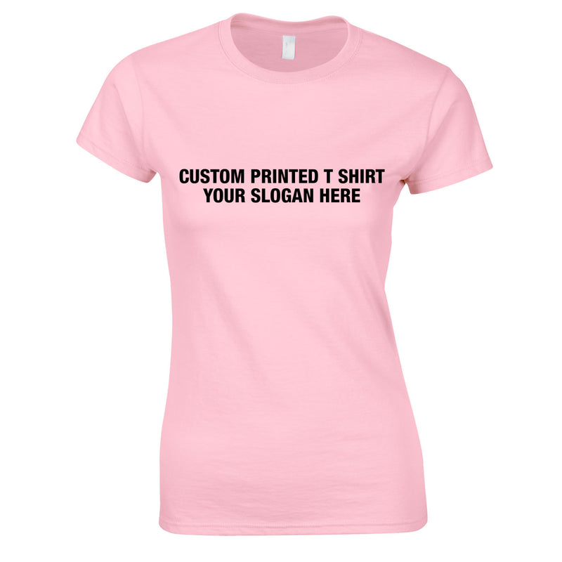 Custom Women's Tee In Pink