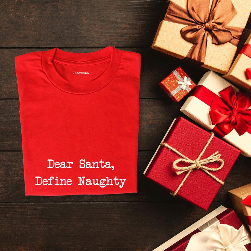 Dear Santa Define Naughty Christmas T Shirt