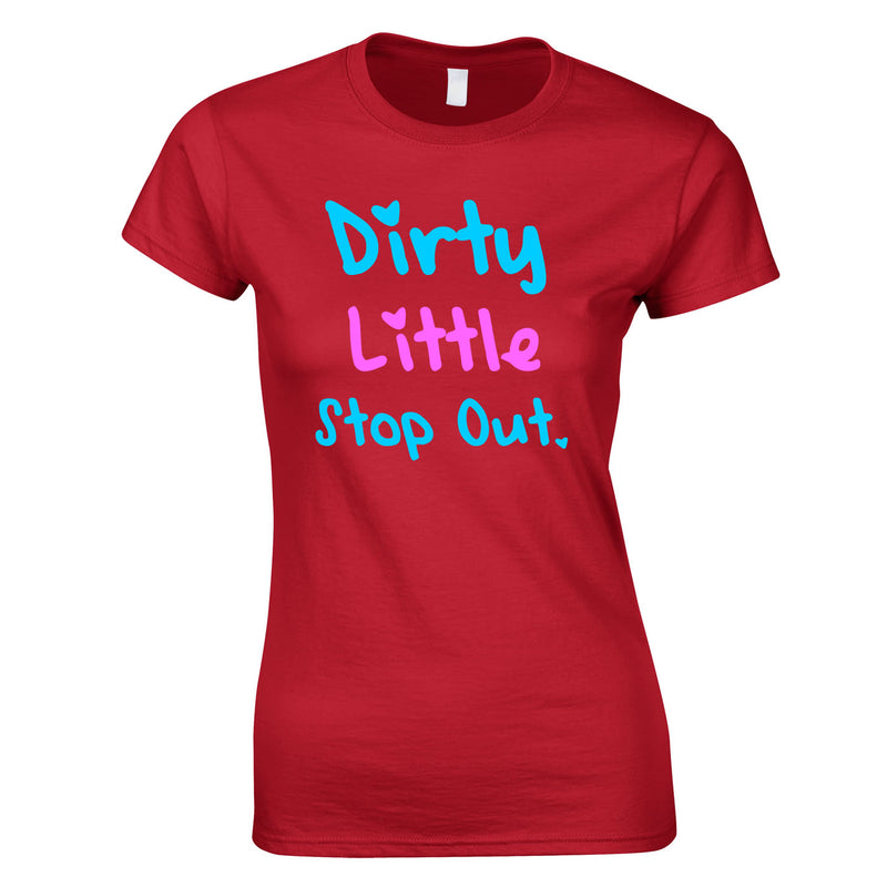Dirty Little Stop Out Top In Red