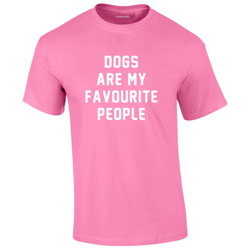 Dogs Are My Favourite People Tee In Pink