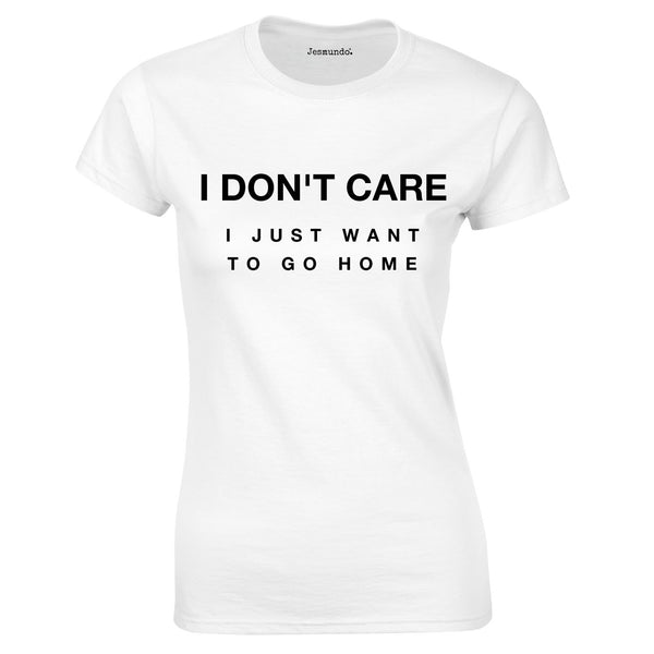 SALE - I Don't Care Womens Tee White