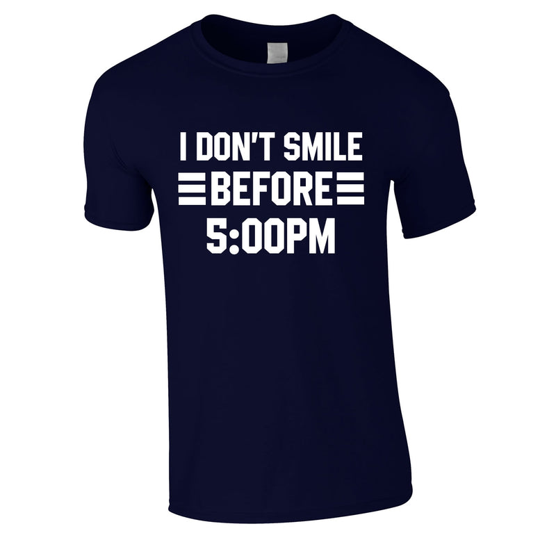 I Don't Smile Before 5PM Tee In Navy