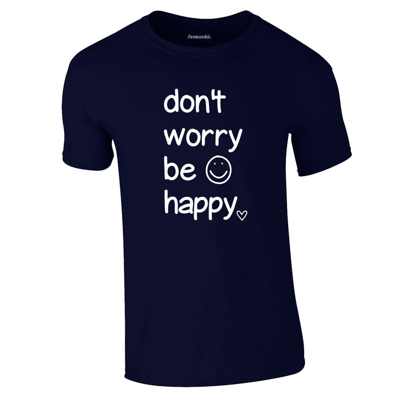 Don't Worry Be Happy Tee In Navy