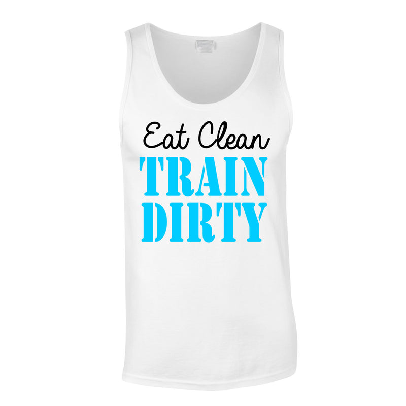 Eat Clean Train Dirty Vest In White