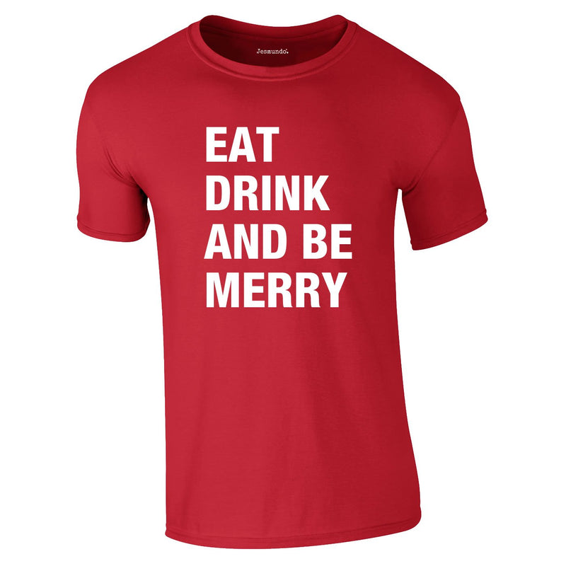 Eat Drink Be Merry Tee In Red