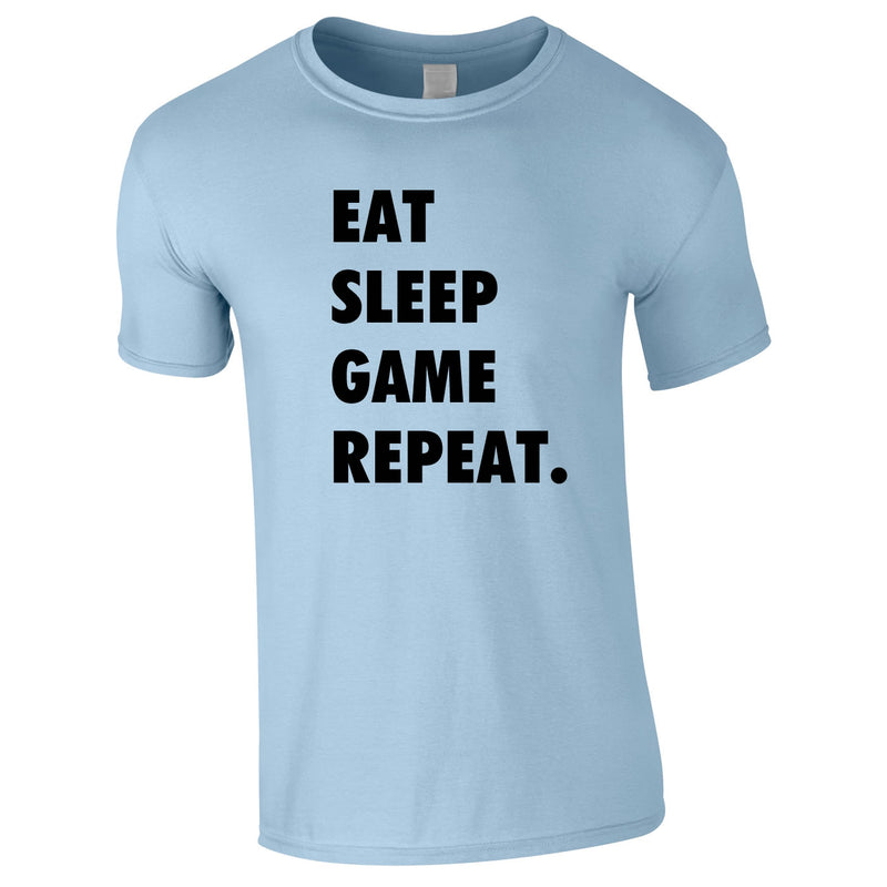 Eat Sleep Game Repeat Tee In Sky