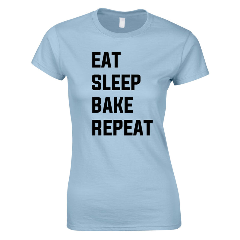 Eat Sleep Bake Repeat Top In Sky