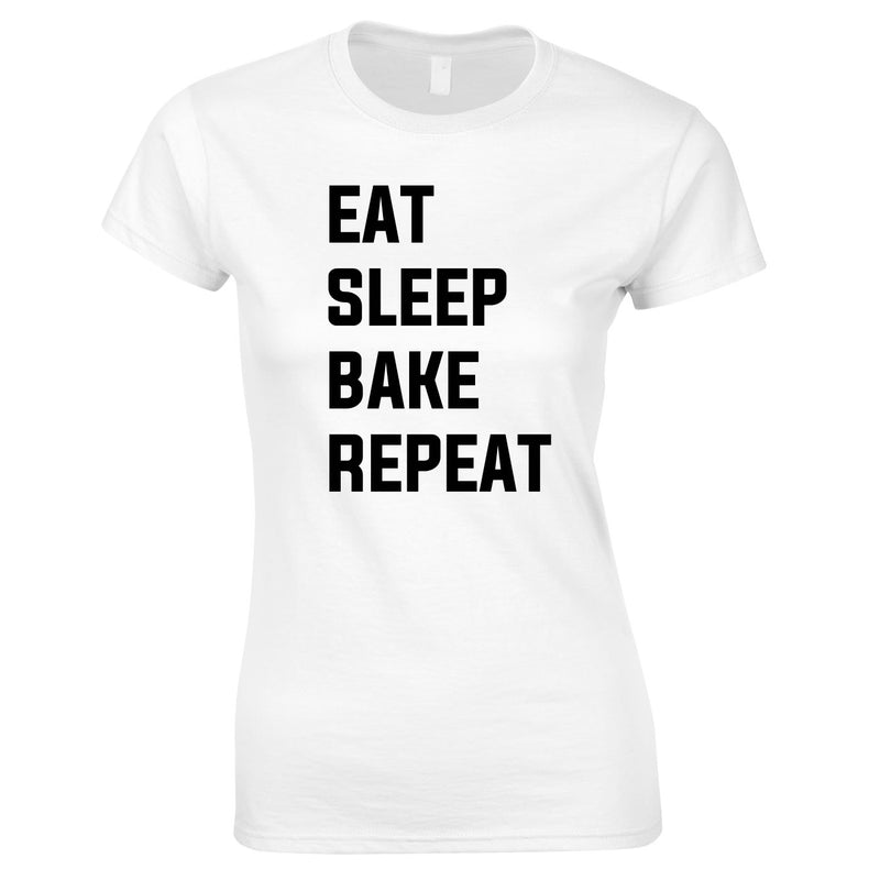 Eat Sleep Bake Repeat Top In White