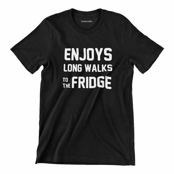 Enjoys Long Walks To The Fridge T Shirt