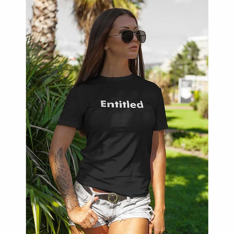 Entitled Women's T-Shirt