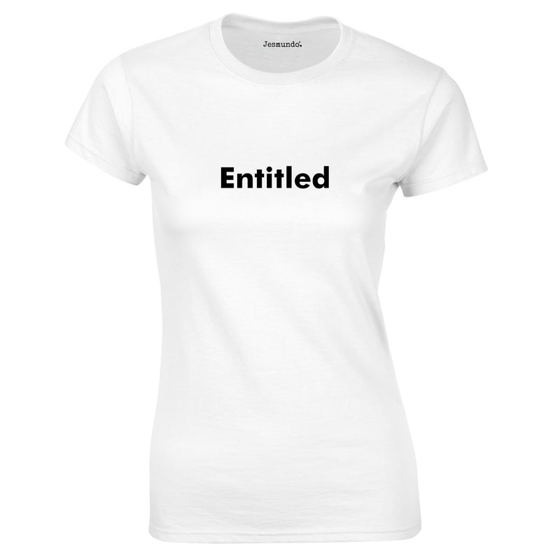 Entitled Slogan Top In White