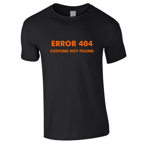Error 404 Costume Not Found Tee In Black